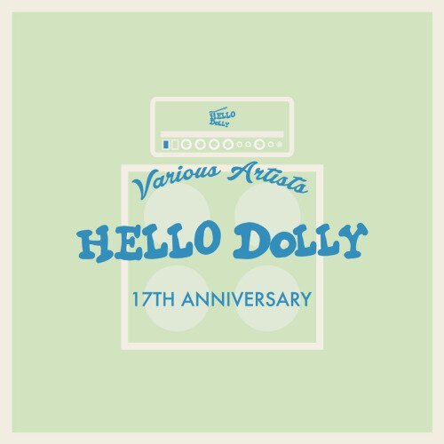 V.A HELLO DOLLY 17TH ANNIVERSARY