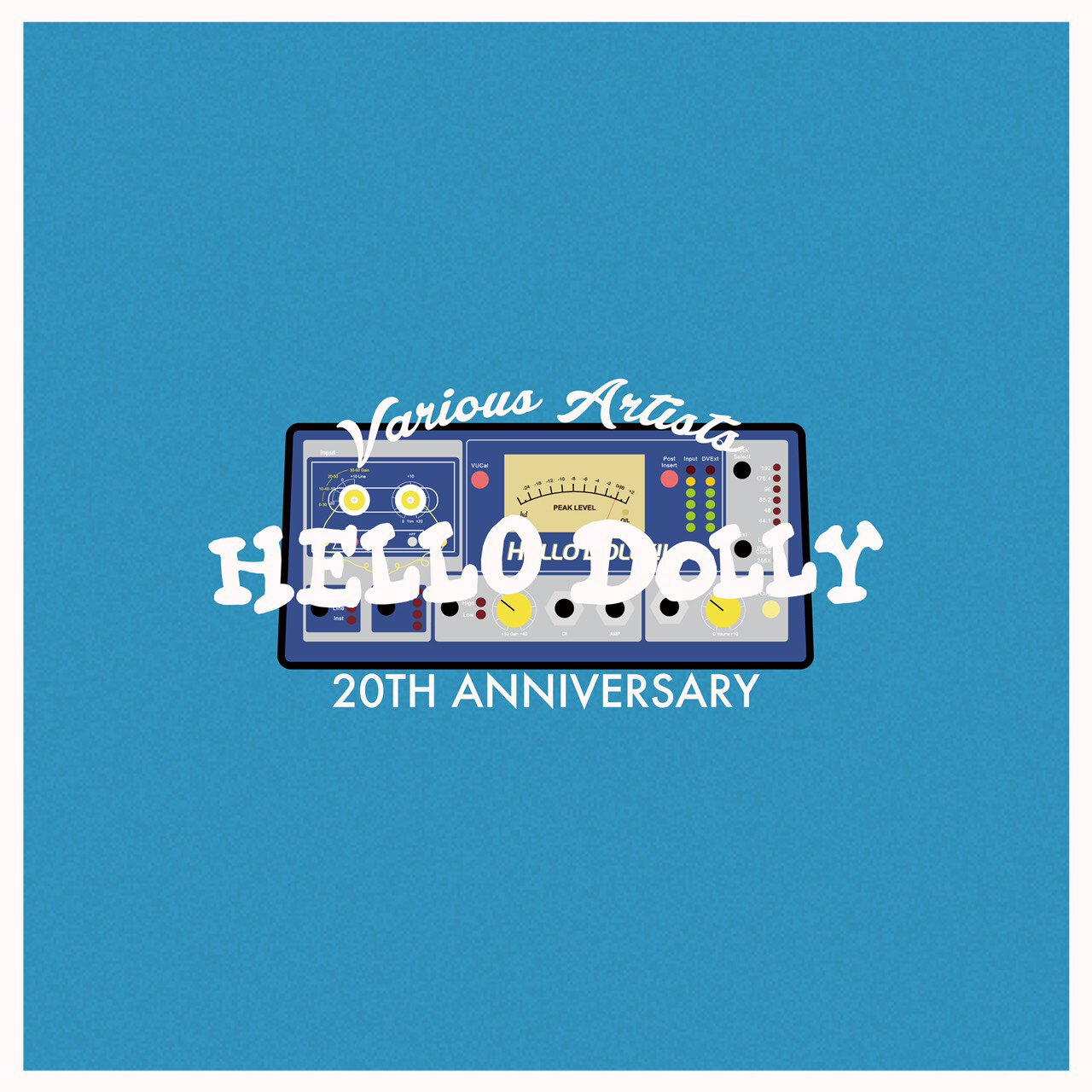 V.A HELLO DOLLY 20TH ANNIVERSARY